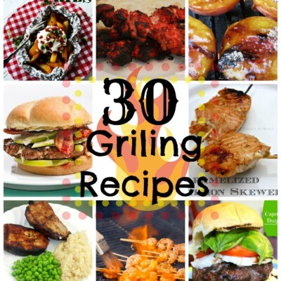 30 Grilling Recipes