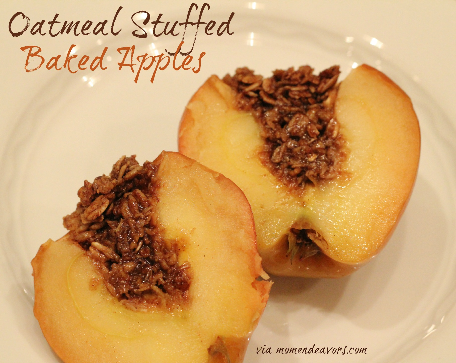 Oatmeal Stuffed Baked Apples from Mom Endeavors