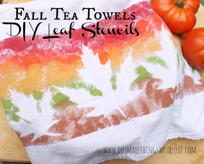 Fall Tea Towels DIY Leaf Stencils