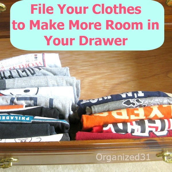 button file your clothes to make more room - How To Make Your Room Organized
