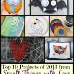top ten projects of 2013 at www.dosmallthingswithlove.com