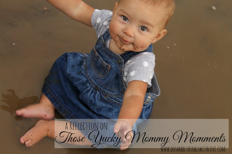 yucky moments as a mom