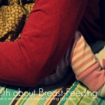 the truth about breast-feeding