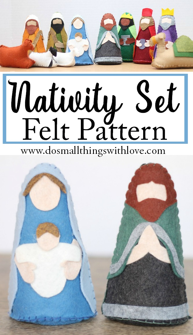 Nativity Set Felt Pattern from www.dosmallthingswithlove.com