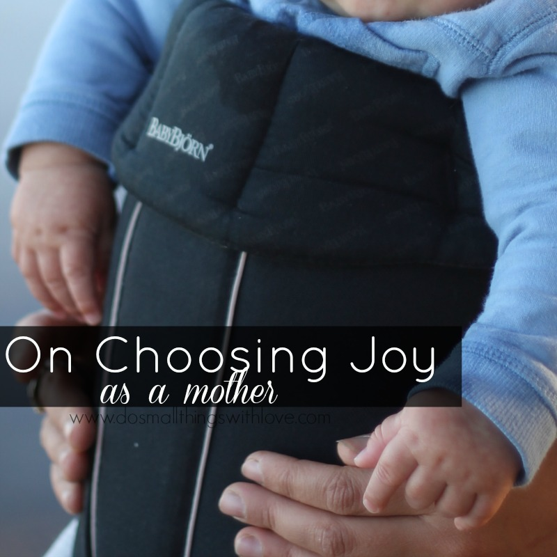 on choosing joy as a mother