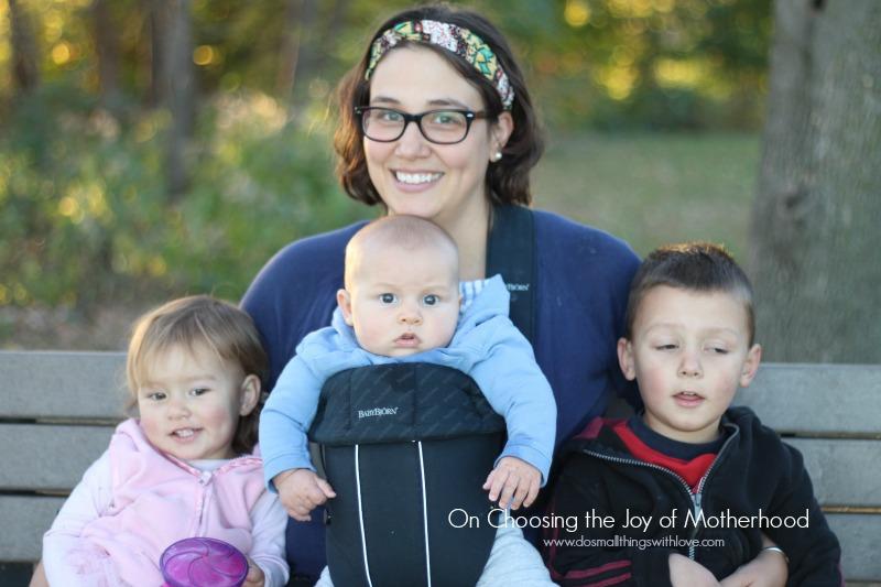on choosing the joy of motherhood
