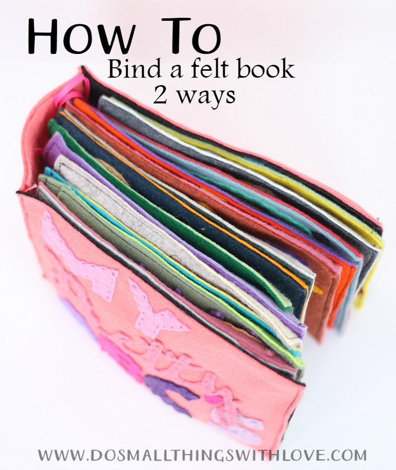 Fabric Book Cover Template : How to bind a felt book ways do small things with
