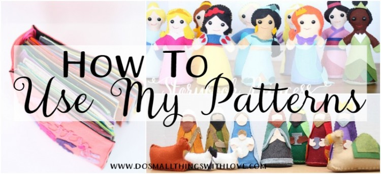 how to use my patterns-www.dosmallthingswithlove.com