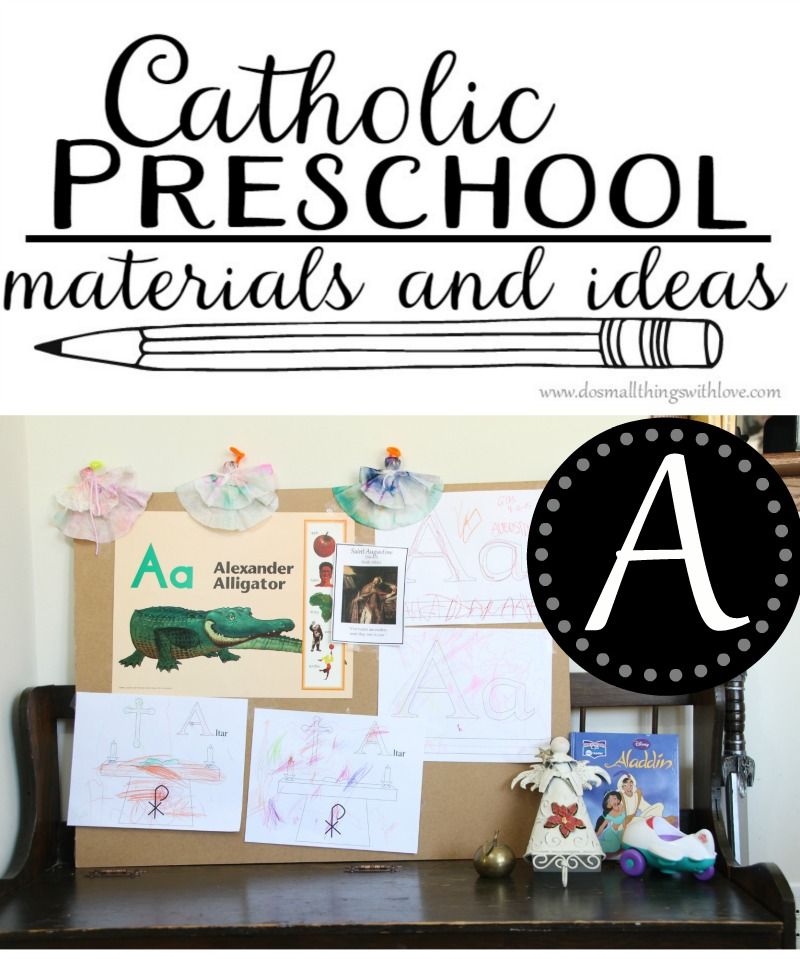 catholic preschool ideas and materials for the letter A
