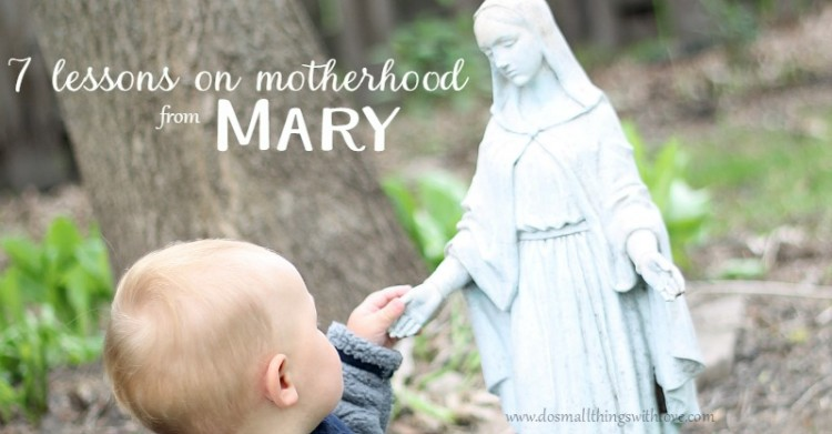 7 lessons for mothers from Mary