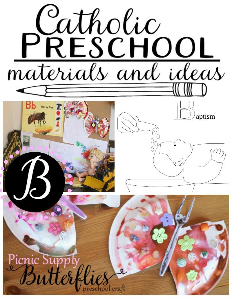 catholic preschool ideas for the letter B