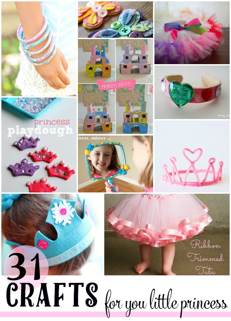 31 crafts for your little princess