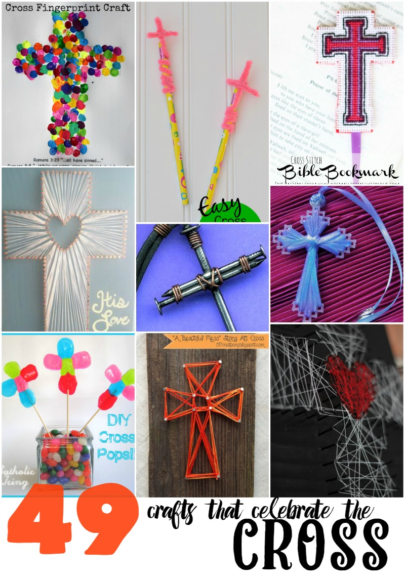 49 Crafts The Celebrate The Cross Do Small Things With Great Love