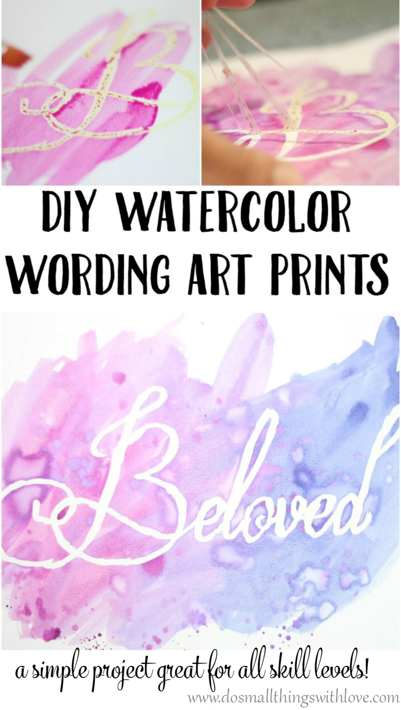 DIY Watercolor Wording Art Prints--a simple project great for any all skill levels