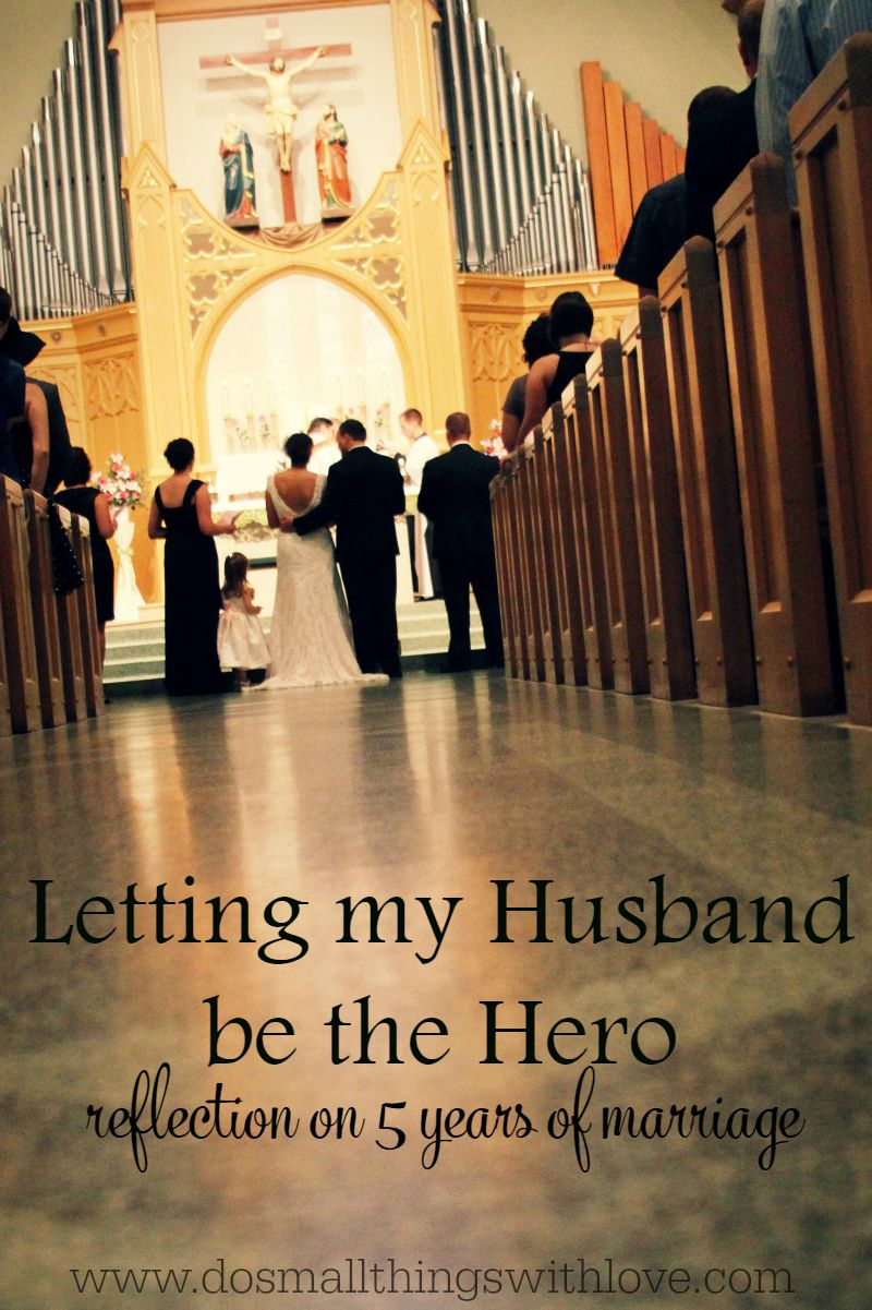 letting my husband be the hero
