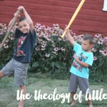 the beautiful theology of little boys
