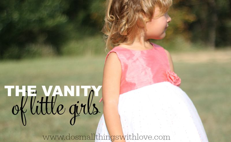 the vanity of little girls