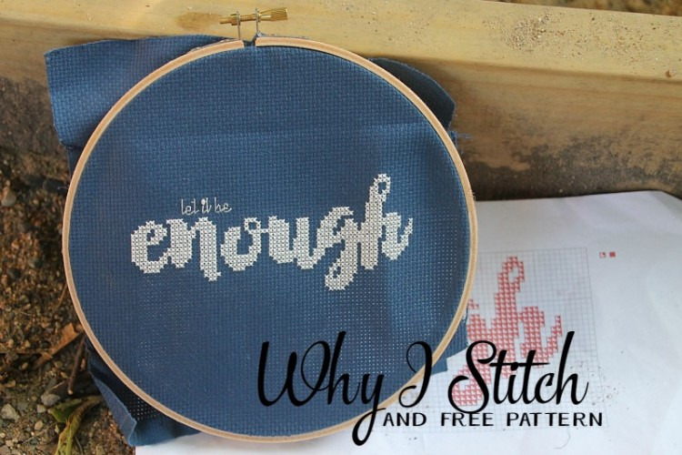 Why I Stitch {and free pattern}