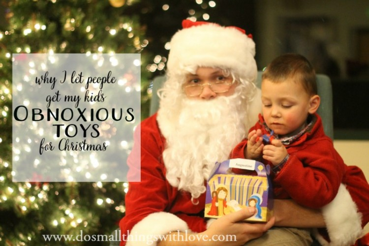 Why I Let People Buy My Kids Obnoxious Toys For Christmas