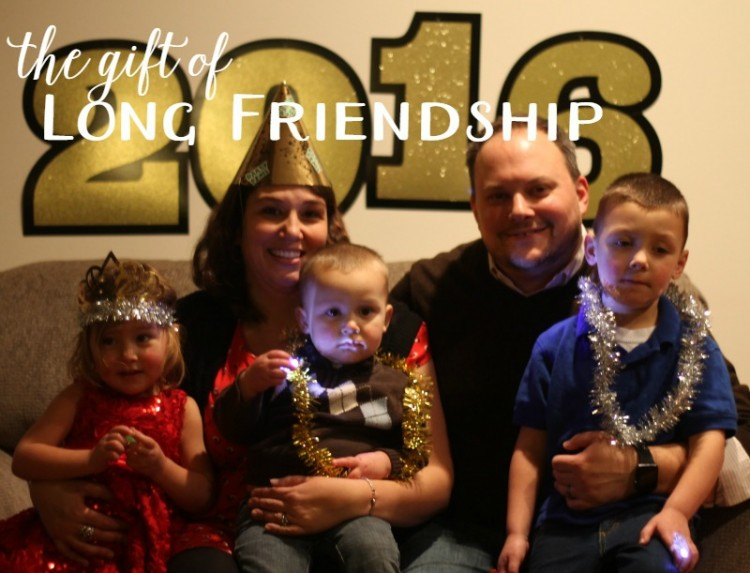 The Gift of Long Friendships