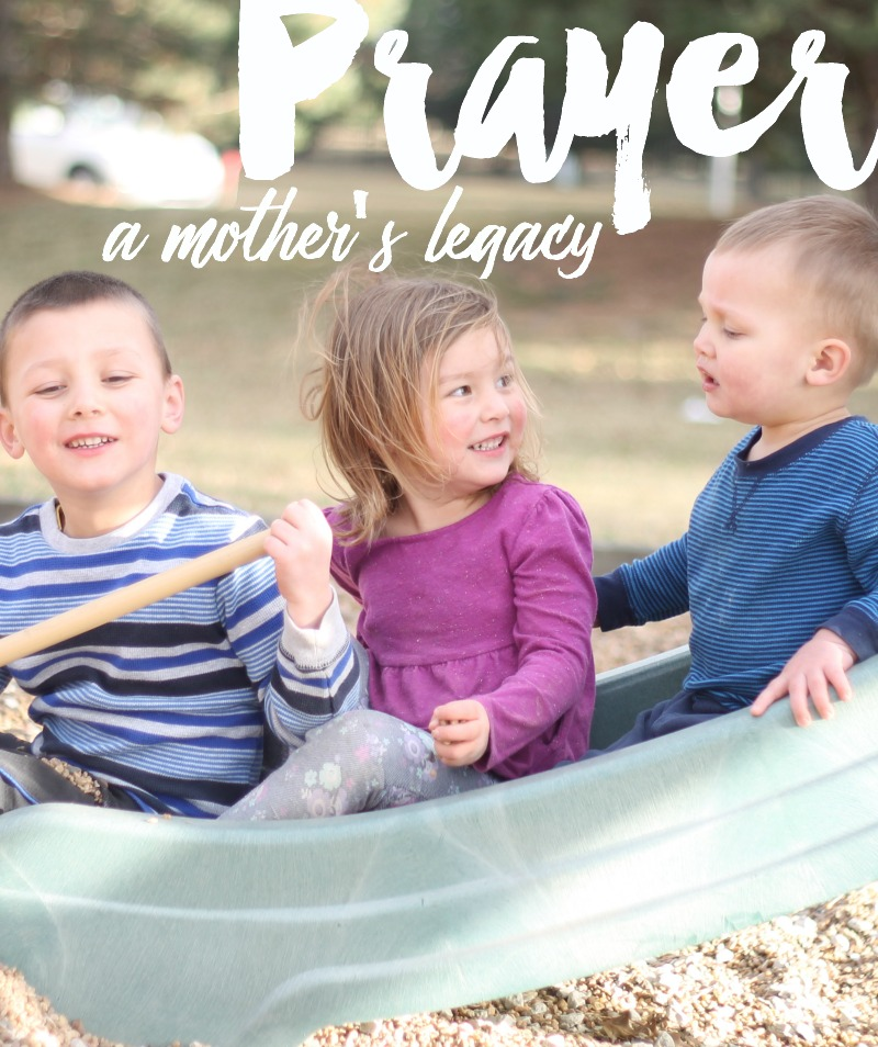 prayer mother's legacy