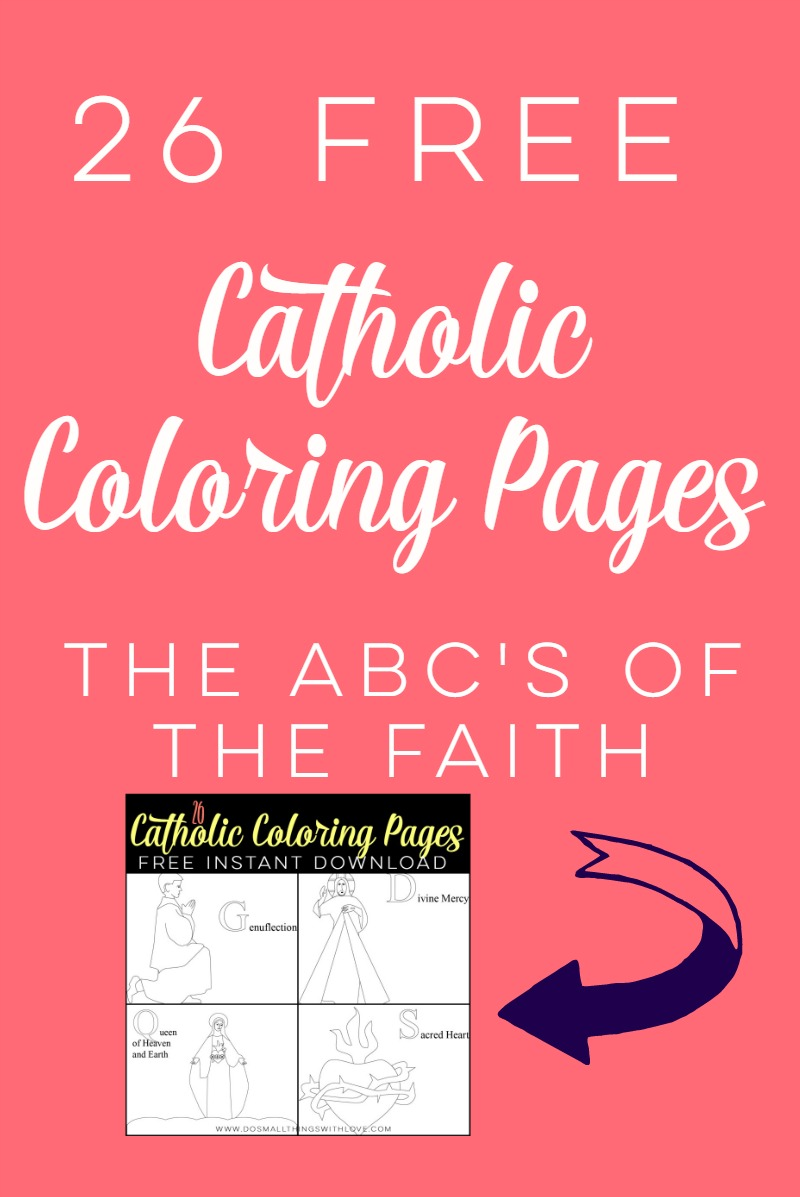 26 FREE Catholic Coloring Pages – Do Small Things with Great Love