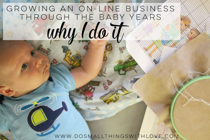 Why I work to grow an online business even through the baby years