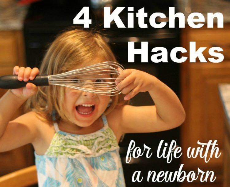 4 Kitchen Hacks for Life with a Newborn