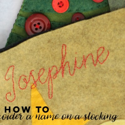 How To Embroider A Name on a Stocking
