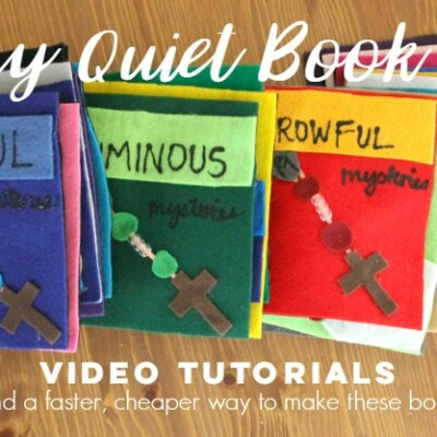Rosary Quiet Books: Video Tutorials and a Simpler Version