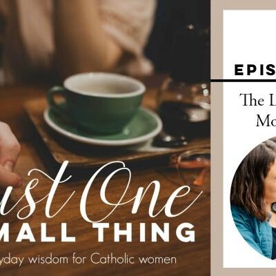 J1ST 012: The Little Way of Motherhood