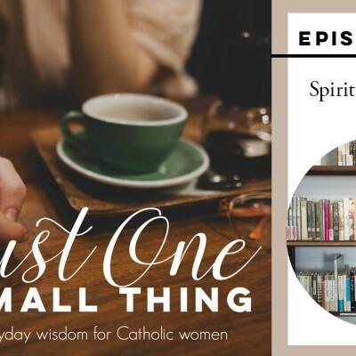 J1ST 029: On Spiritual Reading