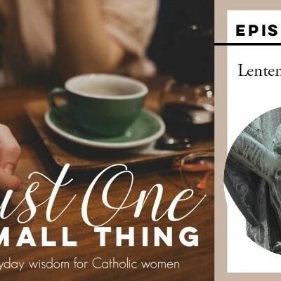 J1ST 030: Lenten Resolutions