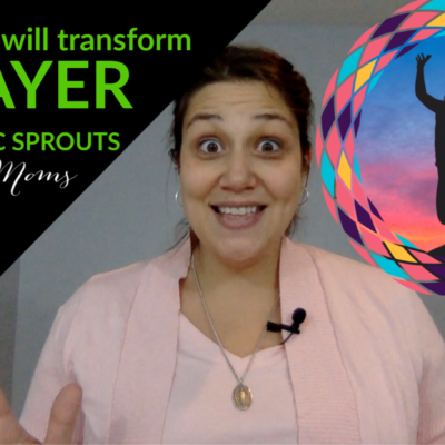 3 Ideas that will TRANSFORM Your Prayer Life!