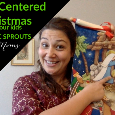 Creating a Christ Centered Christmas for your Catholic Family