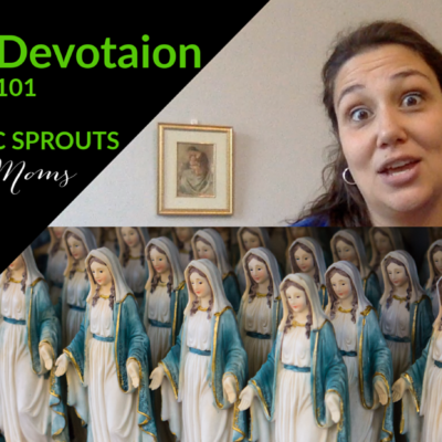Why do Catholics Love Mary?