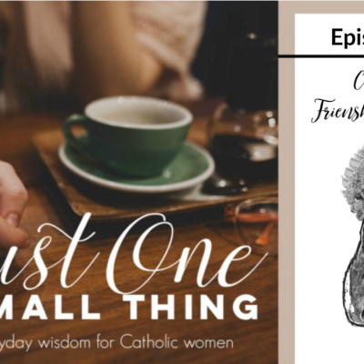 J1ST 081: Friendship with Mary