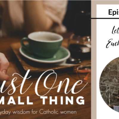 J1ST 082: Letting the Eucharist Lead